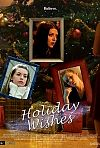 Holiday Wishes (2006)
